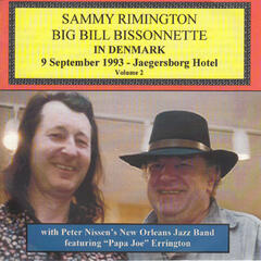 Sammy Rimington & Big Bill Bissonnette in Denmark, Vol 2