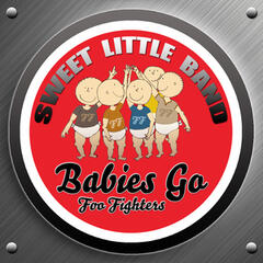 Babies Go Foo Fighters