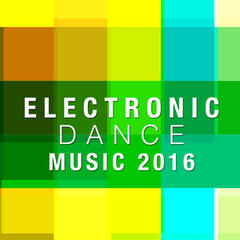 Electronic Dance Music 2016