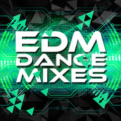 EDM Dance Mixes