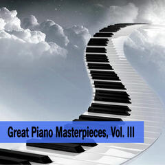 Great Piano Masterpieces, Vol. III