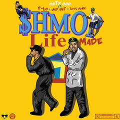 Shmoplife Made Remix (feat. P-Lo, Kool John & Jay Ant)