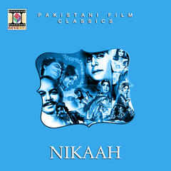 Nikaah (Pakistani Film Soundtrack)