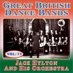 Greats British Dance Bands Vol XII - Jack Hylton