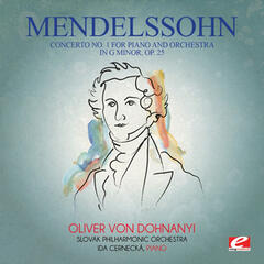 Mendelssohn: Concerto No. 1 for Piano and Orchestra in G Minor, Op. 25 (Digitally Remastered)