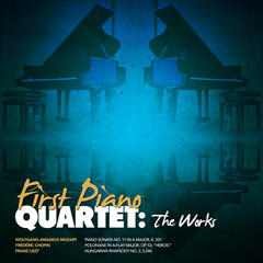 First Piano Quartet: The Works