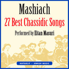 Mashiach - 27 Best Chassidic Songs