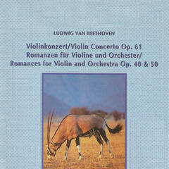 Ludwig van Beethoven - Romances for Violin and Orchestra
