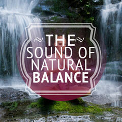 The Sound of Natural Balance