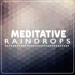 Meditative Raindrops