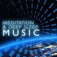 Meditation & Deep Sleep Music