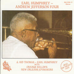 Earl Humphrey and the Andrew Jackson Four & Kid Thomas-Earl Humphrey with Orange Kellin's New Orleans Joymakers