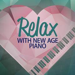 Relax with New Age Piano