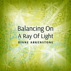 Balancing on a Ray of Light
