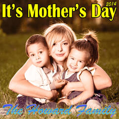 It's Mother's Day 2014