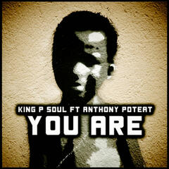 You Are (feat. Anthony Poteat)