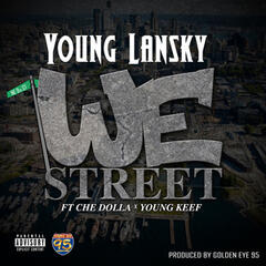 We Street (feat. Che Dolla & Young Keef)