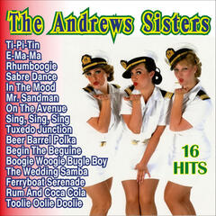 The Andrew Sisters 16 Hits