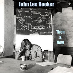 John Lee Hooker Then and Now