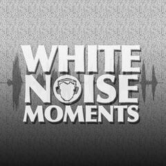 White Noise Moments