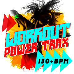 Workout Power Trax (130+ BPM)
