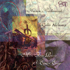 Cello Alchemy: Music from Russia & Eastern Europe