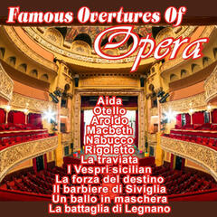 Famous Overtures of Opera