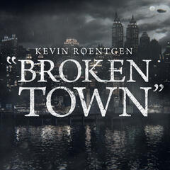 Broken Town (Gotham Promo Version)