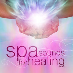 Spa Sounds for Healing
