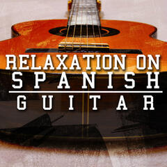 Relaxation on Spanish Guitar