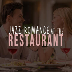 Jazz Romance at the Restaurant