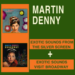Exotic Sounds from the Silver Screen + Exotic Sounds Visit Broadway