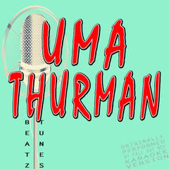 Uma Thurman (Originally Performed by Fall out Boy)