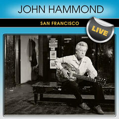 John Hammond San Francisco Live