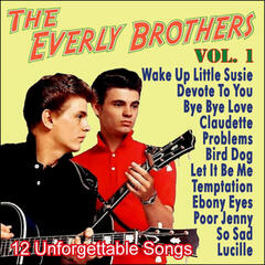 The Everly Brothers - 12 Unforgettable Songs - Vol. 1