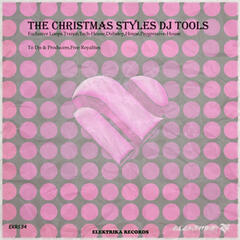 The Christmas Styles DJ Tools