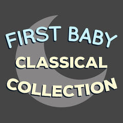 First Baby Classical Collection