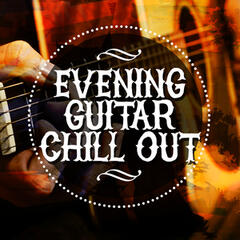 Evening Guitar Chill Out