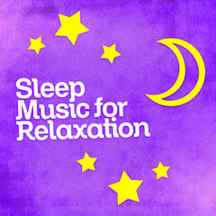 Sleep Music for Relaxation