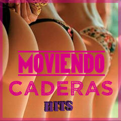 Moviendo Caderas Hits