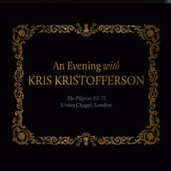 An Evening with Kris Kristofferson (The Pilgrim Ch 77 - Union Chapel, London)