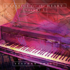 Classics For The Heart, Volume 3
