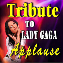 Tribute to Lady Gaga: Applause (Instrumental)