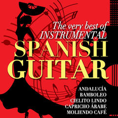 The Very Best of Instrumental Spanish Guitar