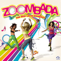 "Zoombada ""The New Latin Workout"""