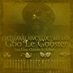 Goo Le Gooster: Everybody Loves the Sunshine