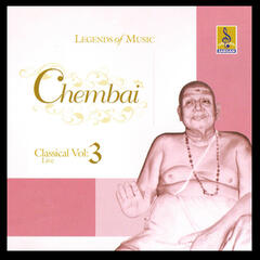 Chembai Classical, Vol. 3 (Live)