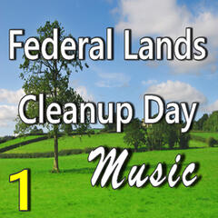 Federal Lands Cleanup Music, Vol. 1 (Instrumental)