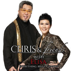 Chris & Friends with Elisa: Everything Must Change