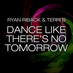 Dance Like There's No Tomorrow